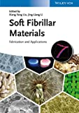 img - for Soft Fibrillar Materials: Fabrication and Applications book / textbook / text book