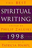 The Best Spiritual Writing 1998