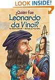 ¿Quién fue Leonardo da Vinci? (Who Was...?) (Spanish Edition)