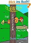 The Bean Straw: The Chicken Factor (E...