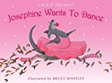 Josephine Wants to Dance (0007263163) by Jackie French