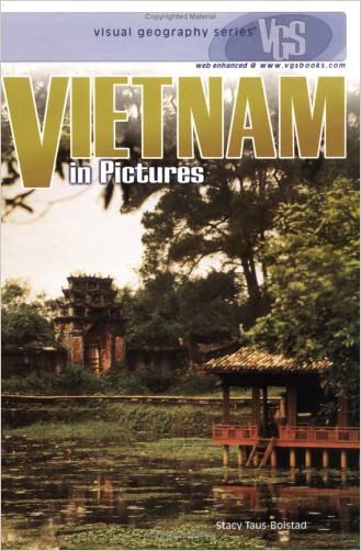 Vietnam in Pictures (Visual Geography (Twenty-First Century))