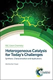 img - for Heterogeneous Catalysis for Today's Challenges: Synthesis, Characterization and Applications (RSC Green Chemistry) book / textbook / text book