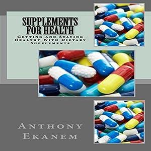 Supplements for Health Audiobook