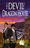img - for The Devil of Dragon House book / textbook / text book