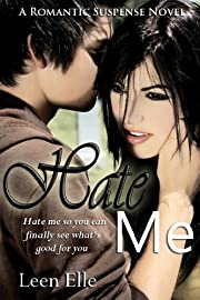 Hate Me (Undeniable love Series #1)