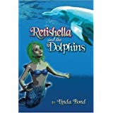 Retishella and the Dolphinsby Linda Bond