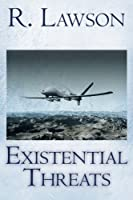 Existential Threats: (The CIA International Thriller Series Part 4)