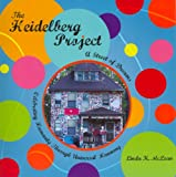 The Heidelberg Project: A Street of Dreams