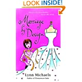 Marriage Design Novel Lynn Michaels