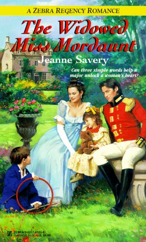 The Widowed Miss Mordaunt (Zebra Regency Romance), JEANNE SAVERY