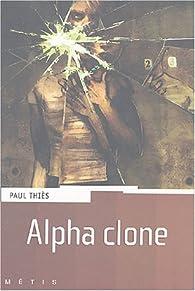 Alpha Clone