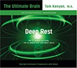 Deep Rest (Ultimate Brain)