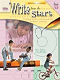Write from the Start, Book I: Developing fine-motor and perceptual skills for effective handwriting