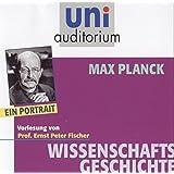 Max Planck - ein Portrait . Fachbereich: Wissenschaftsgeschichte (uni auditorium)