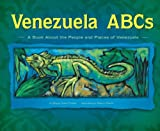 img - for Venezuela ABCs: A Book About the People and Places of Venezuela (Country ABCs) book / textbook / text book