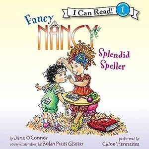 Fancy Nancy: Splendid Speller Audiobook