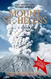 Image of Fire Mountain: The Eruption and Rebirth of Mount St. Helens
