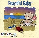 echange, troc Brainy Music - Peaceful Baby