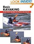 Basic Kayaking: All the Skills and Ge...