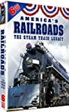 Americas Railroads: The Steam Train Legacy
