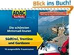 ADAC TourBooks S�dtirol und Gardasee:...