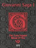 img - for Giovanni Saga 1: The Last Supper and Blood & Fire (Vampire the Masquerade) book / textbook / text book
