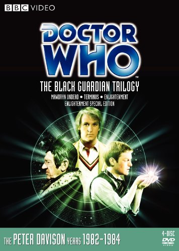 Doctor Who: Black Guardian Trilogy (Mawdryn Undead, Terminus, Enlightenment)