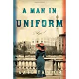A Man in Uniformby Kate Taylor