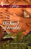 img - for His Kind of Trouble book / textbook / text book