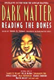Dark Matter: Reading the Bones (Dark Matter (Aspect))