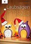 Laubs�gen f�r Weihnachten & Winter