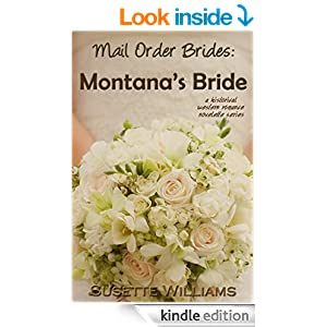 Mail Order Brides: Montana's Bride (A historical western romance novelette series ~ Book 2)