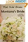 Mail Order Brides: Montana's Bride (A...
