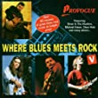Vol.5-Where Blues Meets Rock