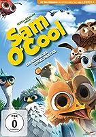 Sam O'Cool - Ein schr�ger Vogel hebt ab