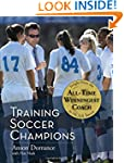 Training Soccer Champions