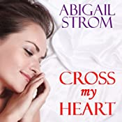 Cross My Heart | [Abigail Strom]