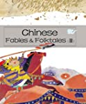 Chinese Fables & Folktales (III)