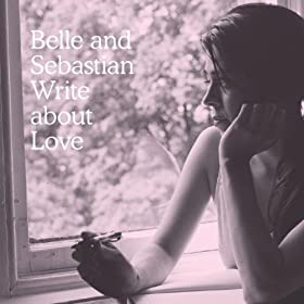 Belle and Sebastian - Write Love