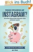 Endlich Erfolgreich auf Instagram: Reichweite vergrößern