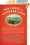 The Food of a Younger Land: A Portrai...