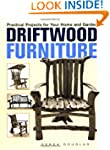 Driftwood Furniture: Practical Projec...
