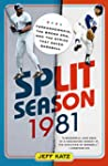 Split Season: 1981: Fernandomania, th...