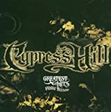 echange, troc Cypress Hill - Greatest Hits From The Bong