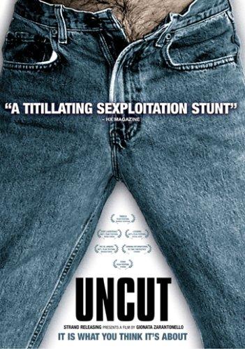 Uncut / Необрезанный (2003)