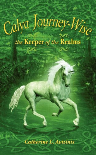 Calya Journey-Wise: The Keeper of the Realms (Volume 1)