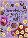 img - for Chocolates and Sweets to Make (Usborne First Cookbooks) book / textbook / text book