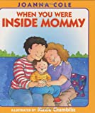 img - for When You Were Inside Mommy book / textbook / text book