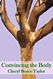 img - for Convincing the Body book / textbook / text book